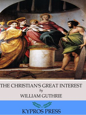 cover image of The Christian's Great Interest