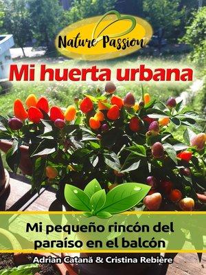 cover image of Mi huerta urbana