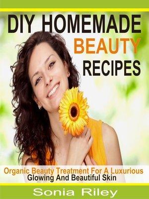 cover image of DIY Homemade Beauty Recipes