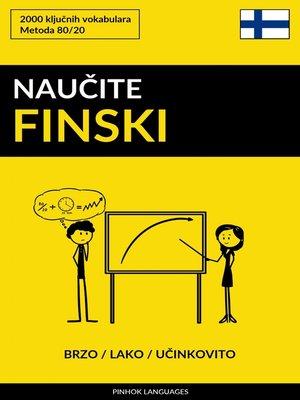 cover image of Naučite Finski--Brzo / Lako / Učinkovito