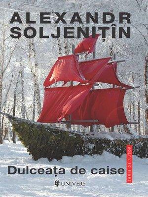 cover image of Dulceața de caise