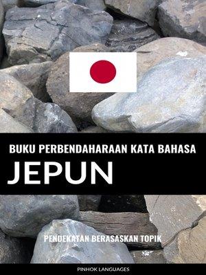 cover image of Buku Perbendaharaan Kata Bahasa Jepun
