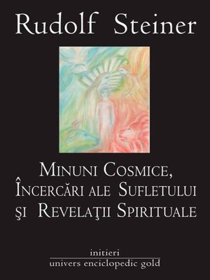 cover image of Minuni cosmice, încercări ale sufletului și revelații spirituale