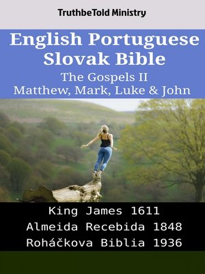 cover image of English Portuguese Slovak Bible--The Gospels II--Matthew, Mark, Luke & John