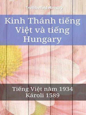 cover image of Kinh Thánh tiếng Việt và tiếng Hungary