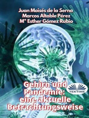 cover image of Gehirn Und Pandemie