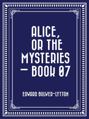 cover image of Alice, or the Mysteries — Book 07
