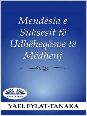 cover image of Mendësia E Suksesshme E Udhëheqësve Të Mëdhenj