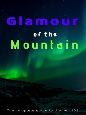 cover image of Glamour of the Mountain