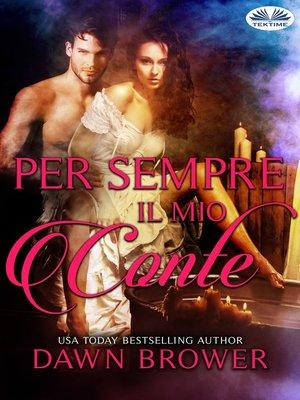 cover image of Per Sempre Il Mio Conte