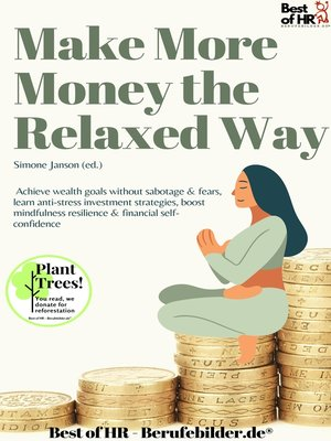 cover image of Make More Money the Relaxed Way