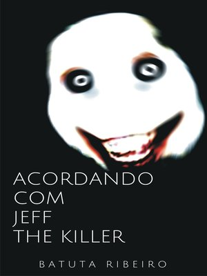 cover image of Acordando com Jeff, the killer