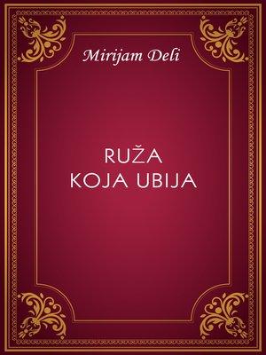 cover image of Ruža koja ubija
