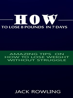 cover image of How to Lose 8 Pounds in 7 Days