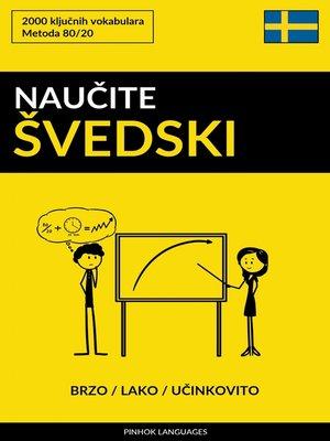 cover image of Naučite Švedski--Brzo / Lako / Učinkovito