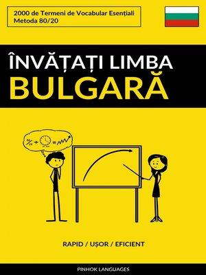 cover image of Învățați Limba Bulgară--Rapid / Ușor / Eficient