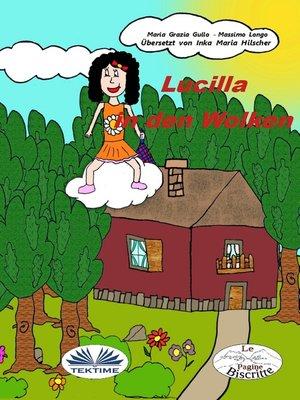 cover image of Lucilla Auf Den Wolken