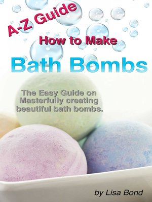 cover image of A-Z Guide How to Make Bath Bombs