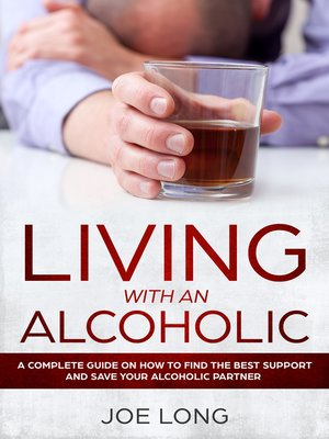 cover image of Living with an Alcoholic