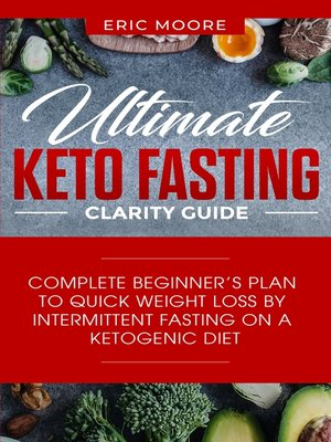 cover image of Ultimate Keto Fasting Clarity Guide