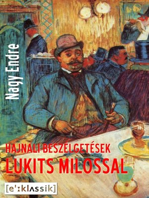 cover image of Hajnali beszélgetések Lukits Milossal