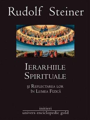 cover image of Ierarhiile spirituale și reflectarea lor în lumea fizică