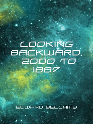 cover image of Looking Backward, 2000 to 1887