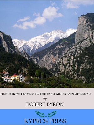 cover image of The Station: Travels to the Holy Mountain of Greece