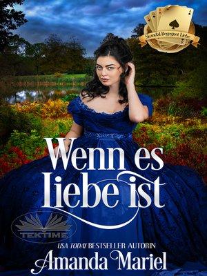 cover image of Wenn Es Liebe Ist