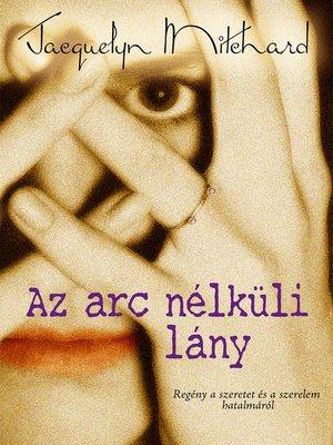 cover image of Az arc nélküli lány