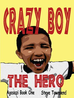 cover image of Crazy Boy the Hero