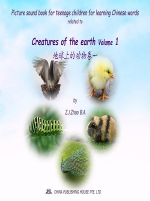 cover image of Picture sound book for teenage children for learning Chinese words related to Creatures of the earth Volume 1