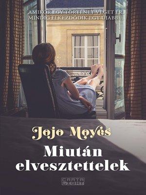 cover image of Miután elvesztettelek
