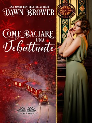 cover image of Come Baciare Una Debuttante