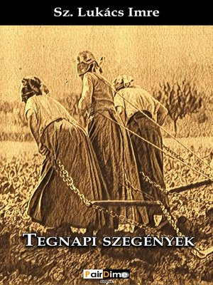 cover image of Tegnapi szegények