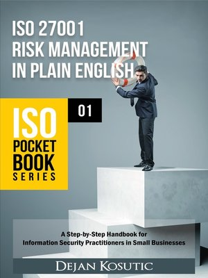 cover image of ISO 27001 Risk Management in Plain English