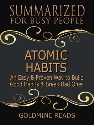 cover image of Atomic Habits - Summarized for Busy People