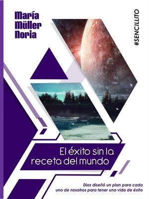 cover image of El éxito sin la receta del mundo