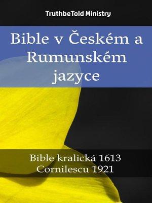 cover image of Bible v Českém a Rumunském jazyce