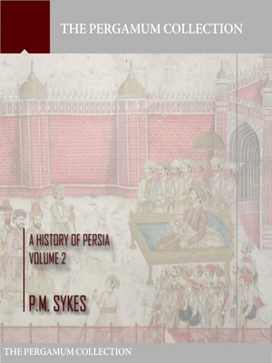 cover image of A History of Persia Volume 2