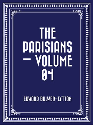 cover image of The Parisians — Volume 04