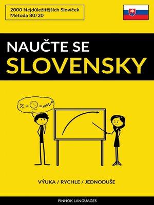 cover image of Naučte Se Slovensky--Výuka / Rychle / Jednoduše