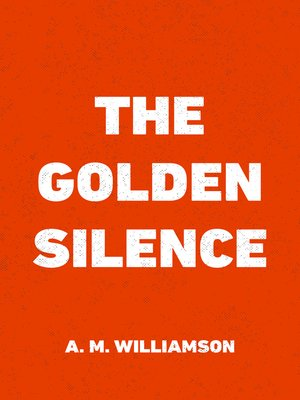 cover image of The Golden Silence