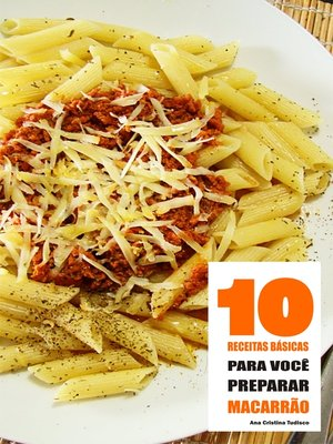 cover image of 10 Receitas básicas para você preparar macarrão