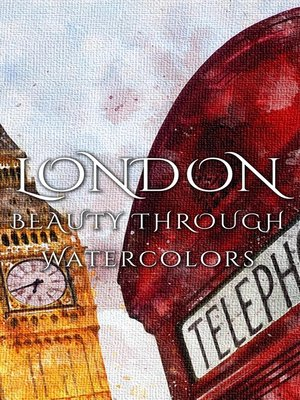 cover image of London Beauty Through Watercolors