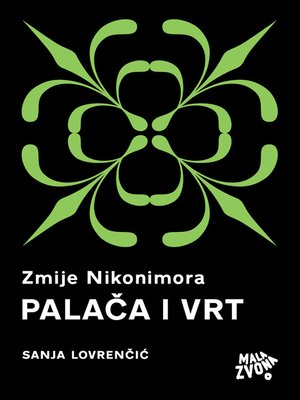 cover image of Zmije Nikonimora, 1. dio - Palača i Vrt
