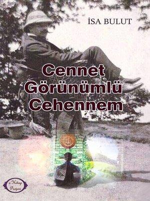 cover image of Cennet Görünümlü Cehennem