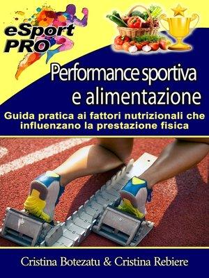 cover image of Performance sportiva e alimentazione