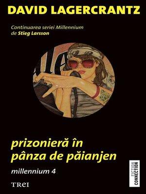 cover image of Prizonieră în pânza de păianjen. Millennium 4