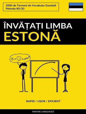 cover image of Învățați Limba Estonă--Rapid / Ușor / Eficient